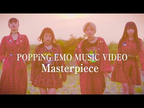 POPPiNG EMO – Masterpiece