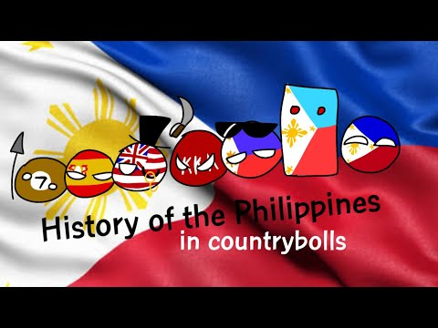 The History of The Republic of the Philippines (CantryBolls)
