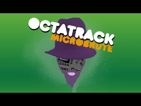 Octabrute / Octatrack mk2 / Microbrute / Modbap