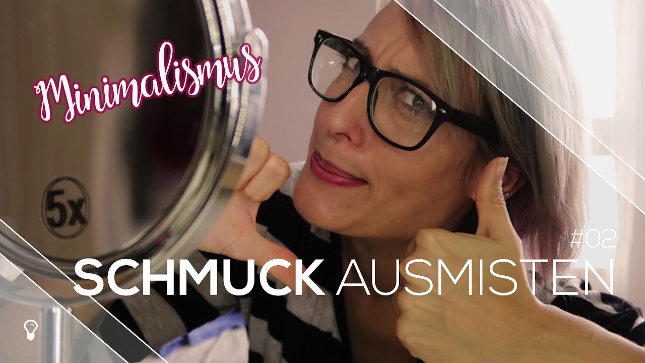 Schmuck ausmisten minimalismus 2 youtube for Youtube minimalismus