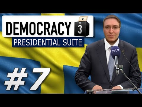 Democracy 3: Presidential Suite | Sweden  - Year 7