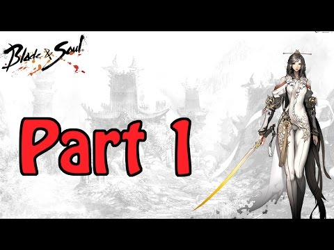 Blade And Soul Assassin Gameplay – Part 1