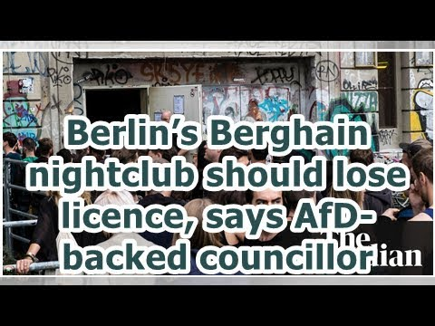 24h News - Berlin's Berghain nightclub should lose licence, says AfD-backed councillor