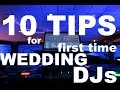 10 TIPS 4 FIRST TIME WEDDING DJs