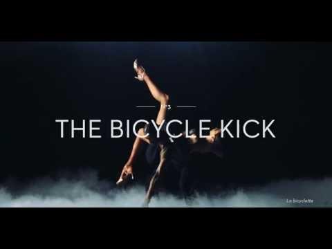 Football by LIDO de Paris (3/3) – The Bicycle Kick