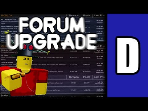 "The ROBLOX Forum ""Upgrade"" [A ROBLOX Discussion]"