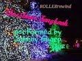 "ROLLERrewind ""Christmas Alphabet/We Need A Little.../Sleigh Ride"" Johnny Sharp Organist"