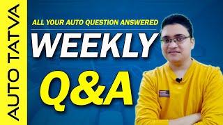 Weekly Q&A | Aapke Automotive Sawalon Ke Jawab | Hindi