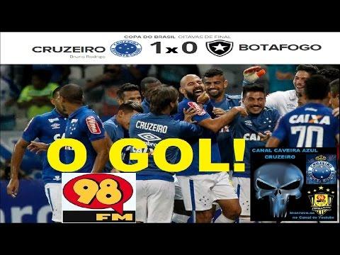 GOL de CRUZEIRO 1 x 0 BOTAFOGO Transmissão 98FM 98FC 98Live Copa do Brasil, Oitavas de Final