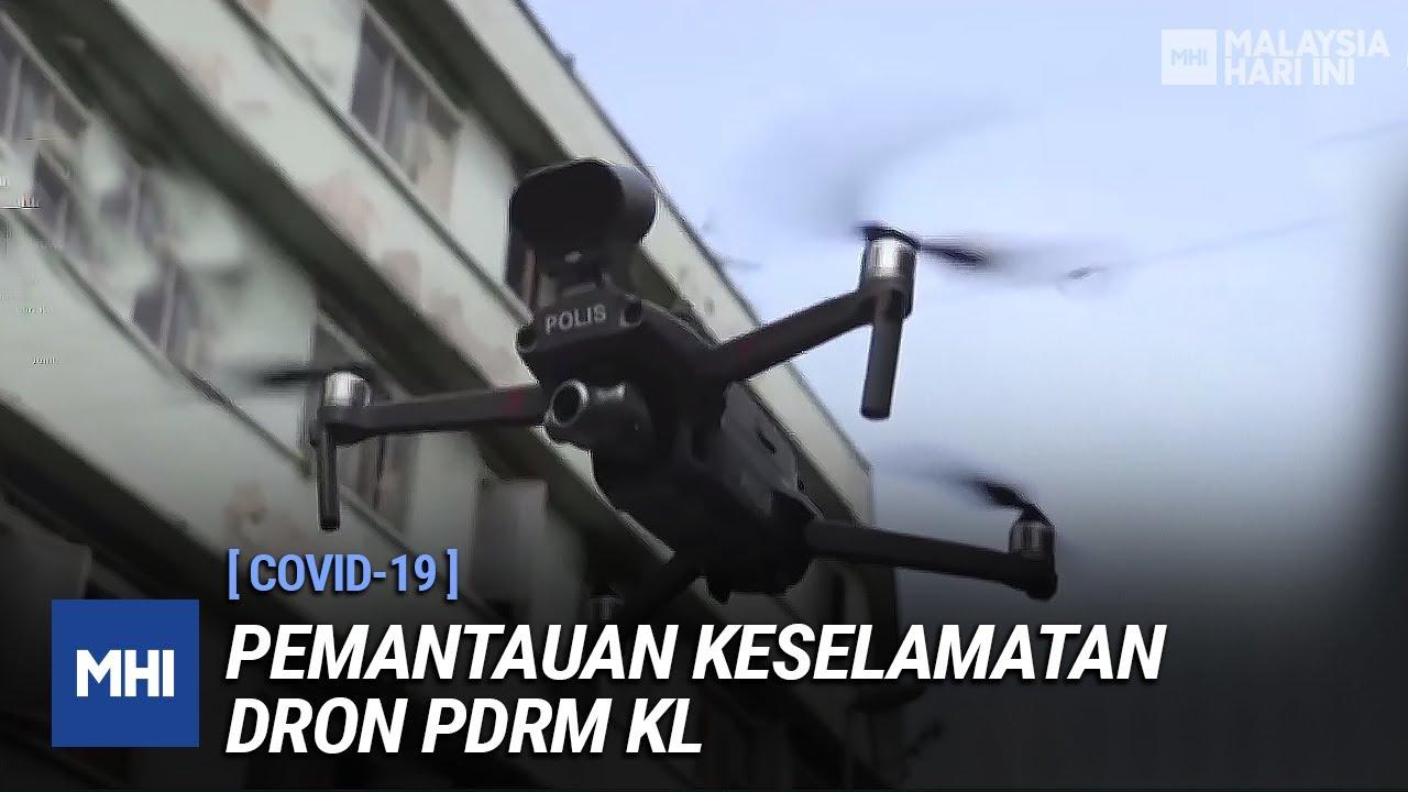COVID-19: Pemantauan Keselamatan Dron PDRM KL | MHI (30 Mac 2020)