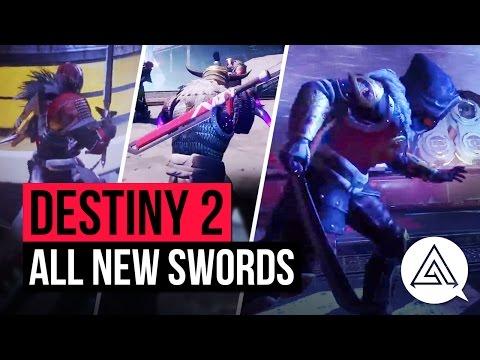 DESTINY 2 | All New Swords So Far - Katana, Broadsword & More!