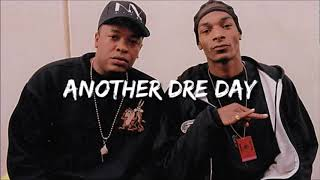 Dr Dre \u0026 Snoop Dogg - Another Dre Day Type Beat (West Coast)