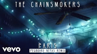 the chainsmokers paris pegboard nerds remix audio