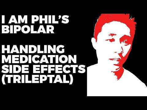 Side Effects of My Bipolar Meds - Trileptal