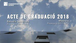 Acte de Graduació de la Promoció 2014-2018 - Conservatori Liceu