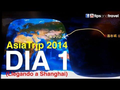 AsiaTrip 2014 - Día 1 Viaje Cd. de Mexico - Shanghai China