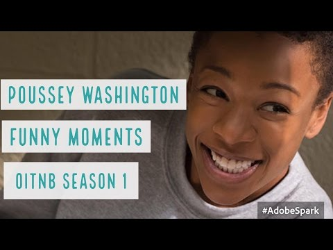 POUSSEY WASHINGTON  FUNNY MOMENTS  OITNB S1 More in description!