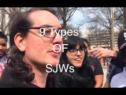 9 types of SJWs and How They Think