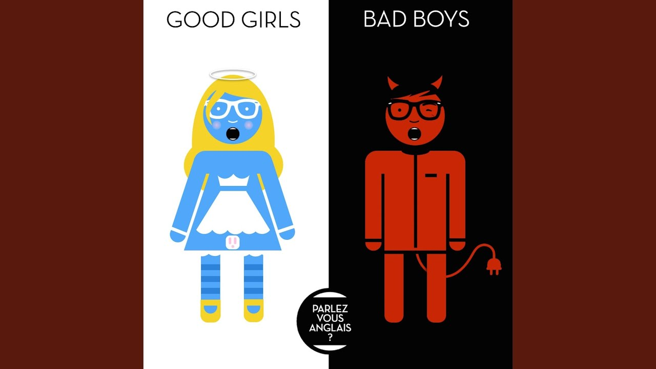 Girls like boys good bad 10 Reasons