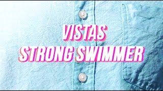Vistas Strong Swimmer.mp3