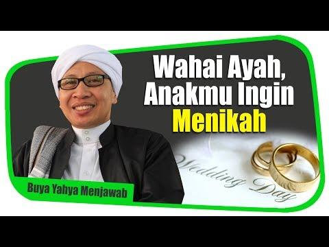 Wahai Ayah, Anakmu Ingin Menikah - Buya Yahya Menjawab Mp3