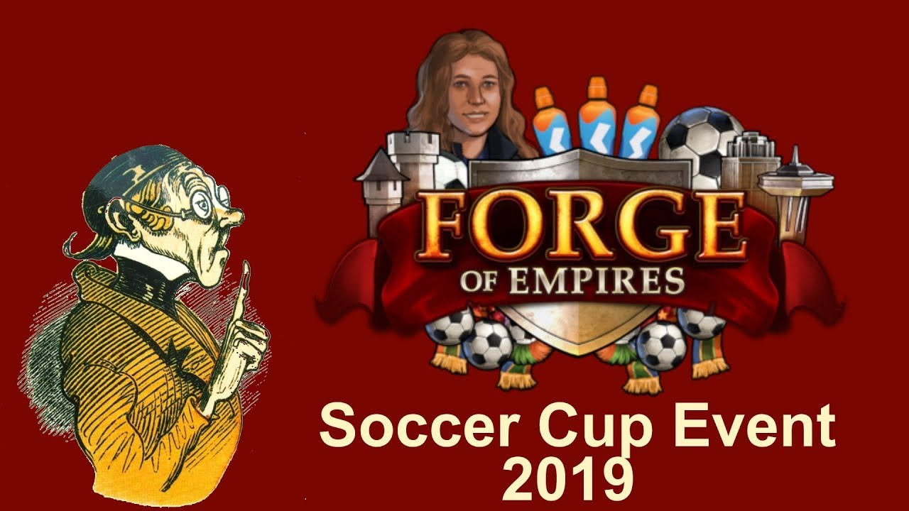 Forge Of Empires Spring Event 2020.Foehints Soccer Cup Event 2019 In Forge Of Empires