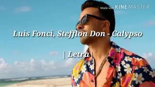 luis Fonsi, Stefflon Don - Calypso | Letra |...