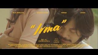 Bilal Indrajaya   Irma (official Music Video)