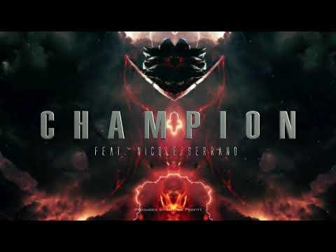 """champion""-(feat.-nicole-serrano)-//-produced-by-tommee-profitt"