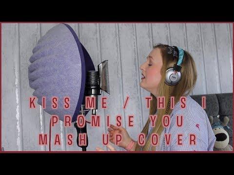 Kiss Me / This I Promise You Mash Up Cover by Chloe Boulton (Ed Sheeran & Ronan Keating)