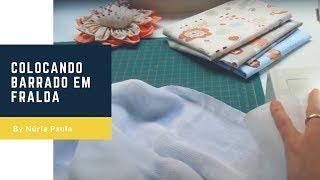 Como colocar barrado em fralda