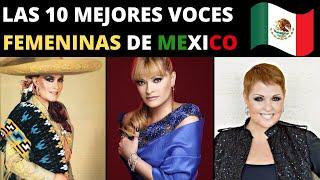las 10 mejores voces femeninas de Mexico | Las mejores cantantes de Mexico