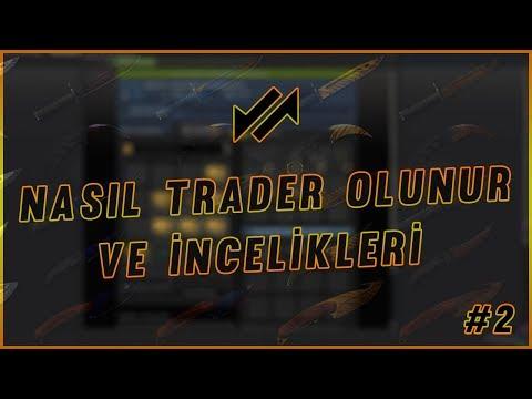 NASIL TRADER OLUNUR VE TRADE İNCELİKLERİ BÖLÜM 2