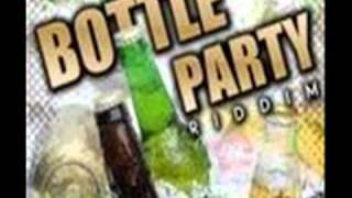 Bottle Party Riddim Mix