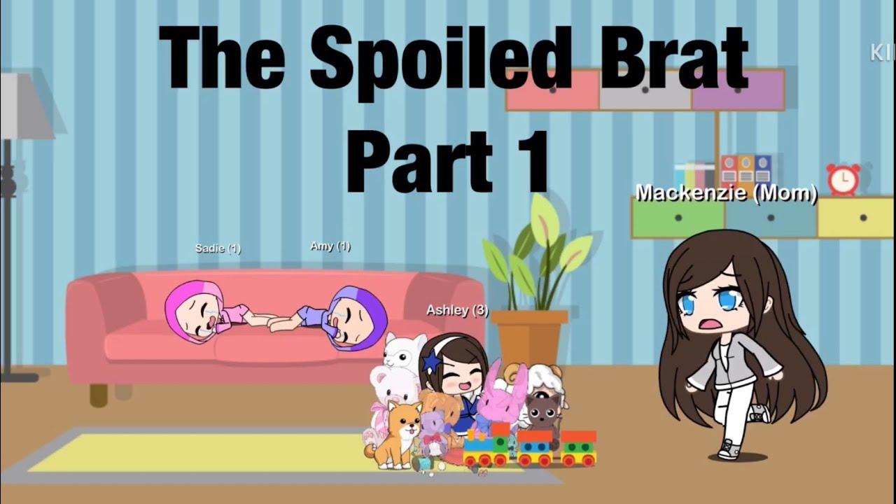 Download The Spoiled Brat/Gacha Mini Movie/Part 1