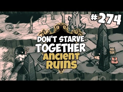 Exploring the Ruins of the Ancient Civilization - Don't Starve Together Gameplay - Part 274