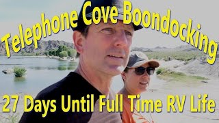 Telephone Cove | RV Living Transition 27 days left | VLOG029