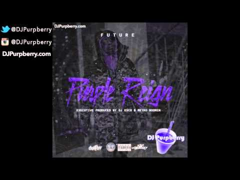 Future ~ Purple Reign (Chopped and...