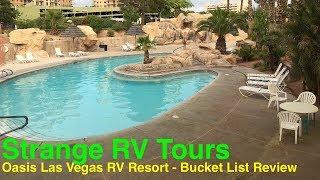 #19 Oasis Las Vegas RV Resort - Bucket List Review
