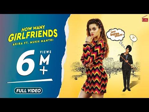 How Many Girlfriends(Full Video) Akira Feat. Mukh Mantri  Latest Punjabi Song 2019  62 West Studio  