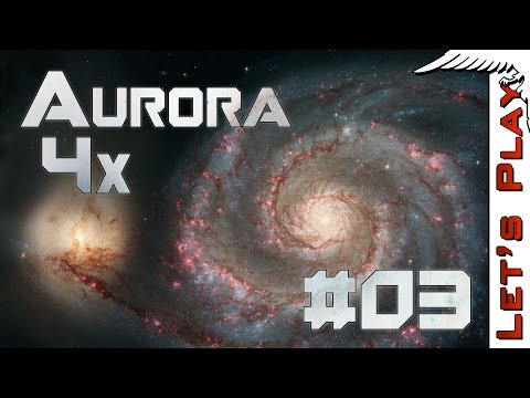 Aurora 4x #03 Exploring the Solar System - Let's Play