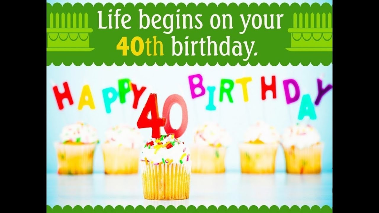 Happy 40th Birthday Wishes Birthday Quotes Messages Sms