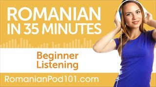 35 Minutes of Romanian Listening Comprehension for Beginner