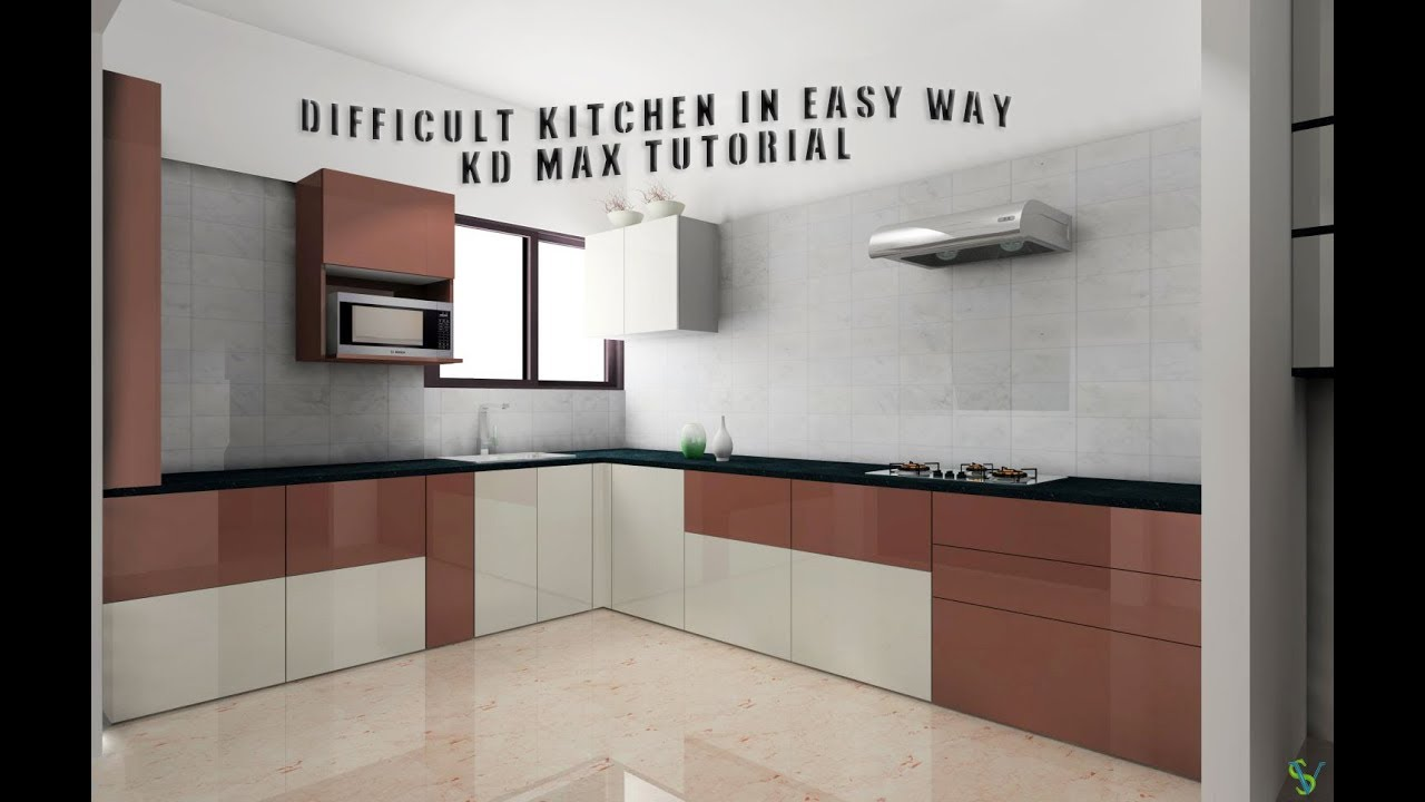 Kd Max 3d Kitchen Design Software Free Download Difficult Kitchen In Easy Way Kd Max Tutorial Youtube