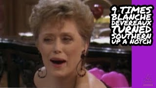 9 Times Blanche Devereaux Turned Southern Up A Notch