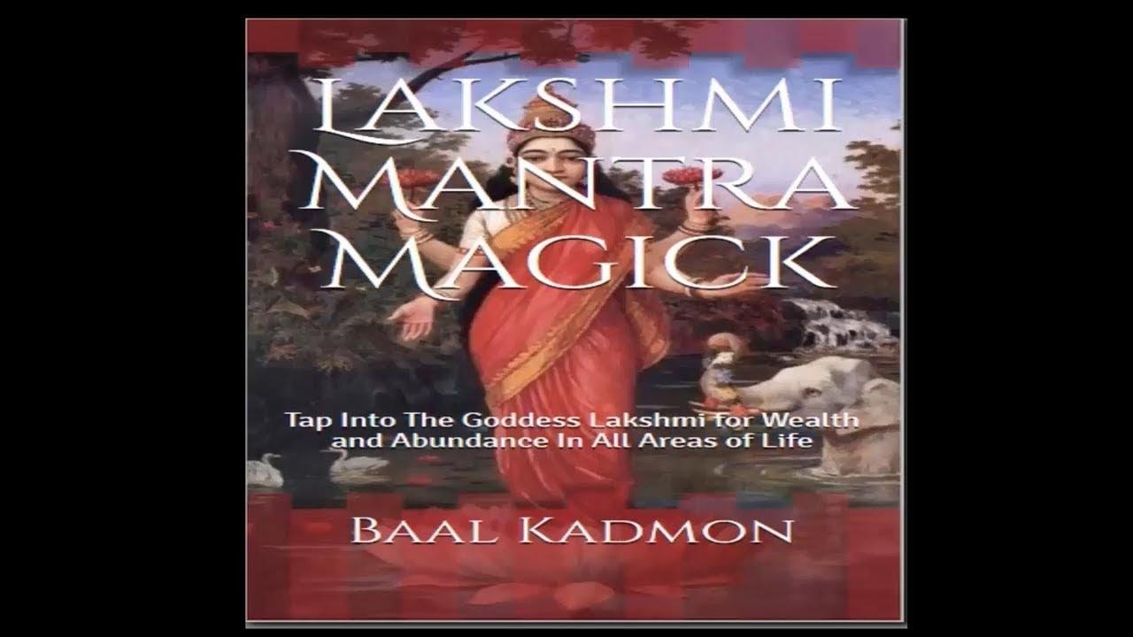 Goddess Lakshmi Mantra Magick - A Wonderful Mantra
