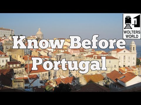 Visit Portugal - What to Know Before You Visit Portugal