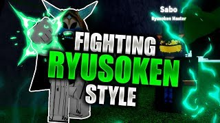 "NEW ""Ryusoken"" Fighting Style! New OVERPOWERED Bosses 
