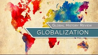 Global History Review: Globalization