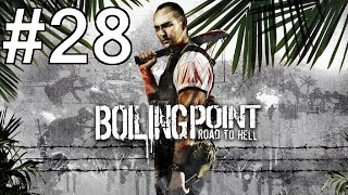 Boiling Point: Road to Hell Playthrough/Walkthrough part 28 [No commentary]